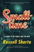Imagen de portada para Smalltime : a story of my family and the mob