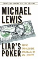 Cover image for Liar's poker : rising through the wreckage on Wall Street