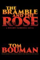 Imagen de portada para The bramble and the rose. bk. 3 : Henry Farrell series