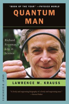 Cover image for Quantum man : Richard Feynman's life in science