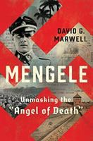 "Imagen de portada para Mengele : unmasking the ""Angel of Death"""
