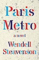 Cover image for Paris metro : a novel