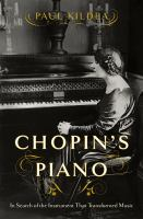 Cover image for Chopin's piano : in search of the instrument that transformed music