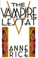 Cover image for The vampire Lestat. bk. 2 : Vampire chronicles series