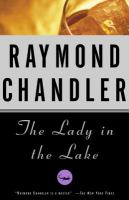 Cover image for The lady in the lake. bk. 4 : Philip Marlowe series