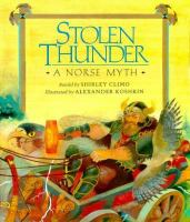 Cover image for Stolen thunder : a Norse myth