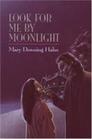 Cover image for Look for me by moonlight