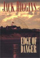 Cover image for Edge of danger. bk. 9 : Sean Dillon series