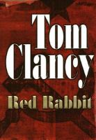 Cover image for Red rabbit. bk. 3 : Jack Ryan series