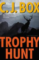 Cover image for Trophy hunt. bk. 4 [large print] : Joe Pickett series