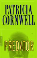 Cover image for Predator. bk. 14 : Kay Scarpetta series