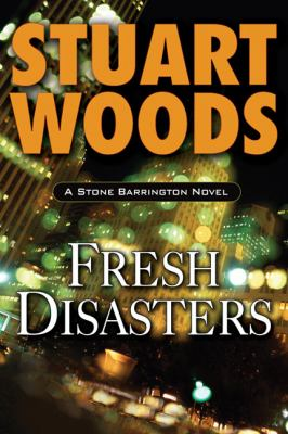 Cover image for Fresh disasters. bk. 13 : Stone Barrington series