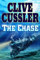 Cover image for The chase. bk. 1 : Isaac Bell series