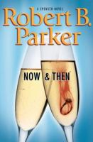 Cover image for Now and then. bk. 35 : Spenser series