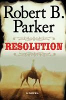 Cover image for Resolution. bk. 2 : Everett Hitch and Virgil Cole series