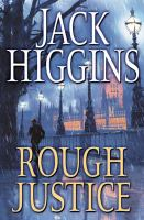 Cover image for Rough justice. bk. 15 : Sean Dillon series