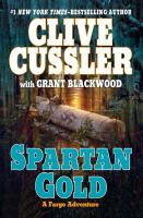 Cover image for Spartan gold. bk. 1 : Fargo adventure series