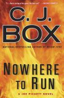 Cover image for Nowhere to run. bk. 10 : Joe Pickett series