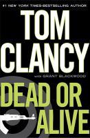 Cover image for Dead or alive. bk. 2 : Jack Ryan, Jr. series
