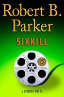 Cover image for Sixkill. bk. 40 : Spenser series