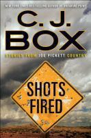Cover image for Shots fired : stories from Joe Pickett country