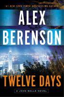 Cover image for Twelve days. bk. 9 : John Wells series