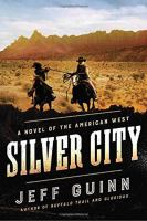 Cover image for Silver city. bk. 3 : Cash McLendon series