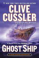 Cover image for Ghost ship. bk. 12 : Kurt Austin/NUMA Files series