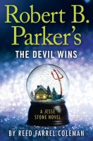 Cover image for Robert B. Parker's The Devil wins. bk. 14 : Jesse Stone series