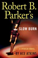 Cover image for Robert B. Parker's Slow burn : Spenser series