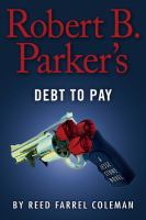 Cover image for Robert B. Parker's Debt to pay. bk. 15 : Jesse Stone series