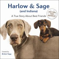 Imagen de portada para Harlow & Sage (and Indiana) : a true story about best friends