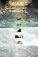 Cover image for We are all that's left