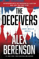 Cover image for The deceivers. bk. 12 John Wells series