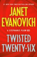 Imagen de portada para Twisted twenty-six. bk. 26 : Stephanie Plum series