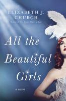 Imagen de portada para All the beautiful girls : a novel