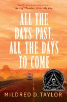 Cover image for All the days past, all the days to come. bk. 10 : Logan family series