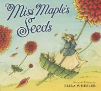 Cover image for Miss Maple's seeds