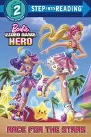 Imagen de portada para Race for the stars : Barbie video game hero series