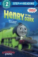 Cover image for Henry in the dark : based on the Railway Series by the Reverend W Awdry.