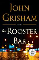 Cover image for The rooster bar [large print]