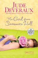 Cover image for The girl from Summer Hill. bk. 1 a Summer Hill series