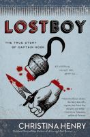 Cover image for Lost boy : the true story of Captain Hook