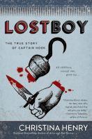 Imagen de portada para Lost boy : the true story of Captain Hook