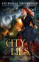 Cover image for City of lies. bk. 1 : Counterfeit lady series