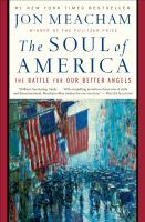 Cover image for The soul of america The Battle for Our Better Angels.