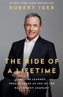 Imagen de portada para The ride of a lifetime : lessons learned from 15 years as CEO of the Walt Disney Company