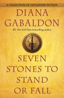 Cover image for Seven stones to stand or fall : Outlander series