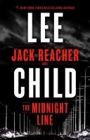 Cover image for The midnight line. bk. 22 : Jack Reacher series