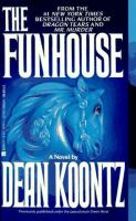 Cover image for The funhouse : a novel